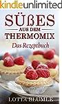 REZEPTE F�R DEN THERMOMIX: S��es aus...