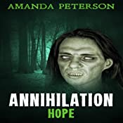 Annihilation - Hope: Annihilation, Book 2 | Amanda Peterson