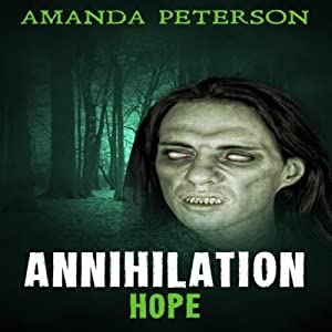 Annihilation - Hope: Annihilation, Book 2 | [Amanda Peterson]