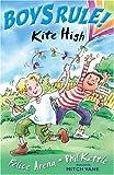 Kite High (Boy's Rule!)