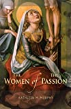 img - for The Women of the Passion book / textbook / text book