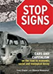 Stop Signs: Cars and Capitalism on th...