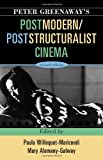 img - for Peter Greenaway's Postmodern / Poststructuralist Cinema book / textbook / text book