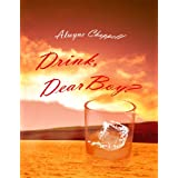 Drink, Dear Boy?by Alwyne Chappell