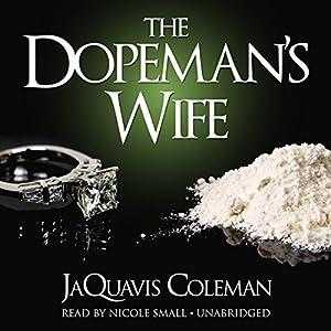 The Dopeman's Wife Audiobook