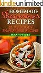 Homemade Shawarma Recipes: 32 Delicio...