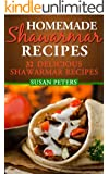 Homemade Shawarma Recipes: 32 Delicious Shawarma Recipes