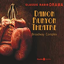 Damon Runyon: Broadway Complex  by Damon Runyon Narrated by John Brown