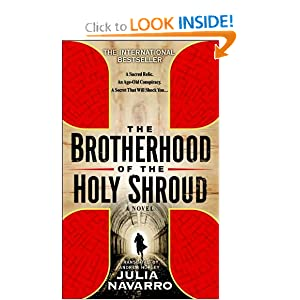 THE BROTHERHOOD OF THE HOLY SHROUD JULIA NAVARRO