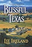 img - for Blissful, Texas (Harlequin Historical) book / textbook / text book