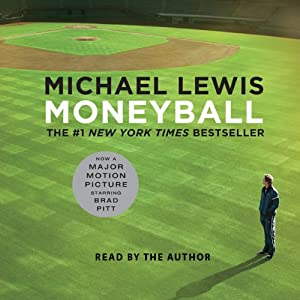 Moneyball: The Art of Winning an Unfair Game | [Michael Lewis]