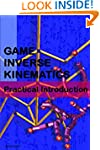 Game Inverse Kinematics: A Practical...
