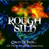 Circle of Pain: Or, The Secret Lies of Timekeeping by Rough Silk (1997-01-14)
