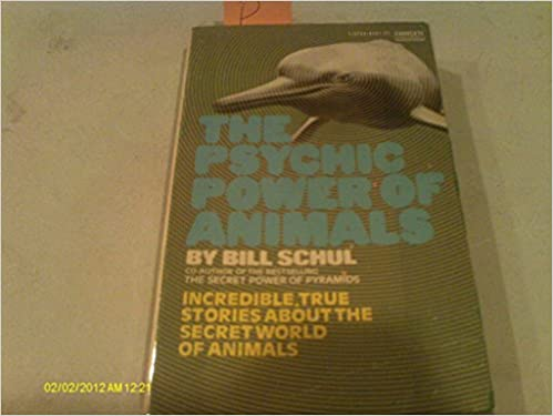 The Psychic Power of Animals, Schul, Bill