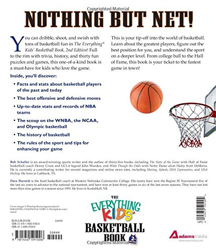 The Everything Kids Basketball Book, 2nd Edition: The all-time greats, legendary teams, today's superstars - and tips on playing like a pro