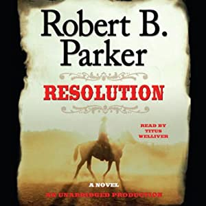Resolution | [Robert B. Parker]
