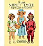 img - for [(Original Shirley Temple Paper Dolls in Full Colour )] [Author: Boston Children's Museum] [Mar-2003] book / textbook / text book