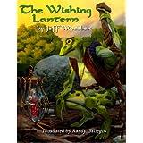 The Wishing Lantern ~ Jeff Wheeler