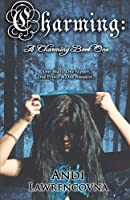 Charming: A Charming Book One (The Never Lands Saga) (Volume 1)