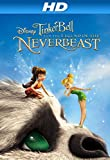 Tinker Bell and the Legend of NeverBeast (Plus Bonus Features) [HD]