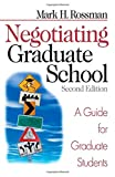 img - for Negotiating Graduate School: A Guide for Graduate Students (Study Skills) book / textbook / text book