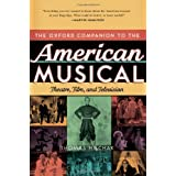 The Oxford Companion to the American Musical: Theatre, Film, and Television (Oxford Companions)