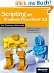 Scripting mit Windows PowerShell 3.0...