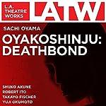 Oyakoshinju: Deathbond | Sachi Oyama