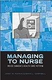 Managing to Nurse: Inside Canada's Health Care Reform