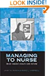 Managing to Nurse: Inside Canada's He...