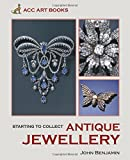 Antique Jewellery (Starting to Collect Series)