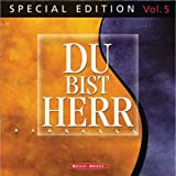 """Du Bist Herr-Special Edition Vol.5von """"Various"""""""