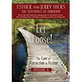 Let Loose! The Law of Attraction In Action, Episode X [Import]by Esther Hicks