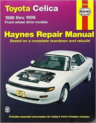 Toyota Celica (fwd) '86'99 (Haynes Repair Manuals)