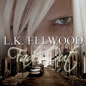 Fade Out: A Sensual Thriller | [L. K. Ellwood]