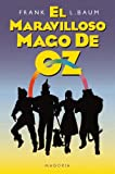 El Maravilloso Mago De Oz / The Wonderful Wizard of Oz (Spanish Edition)