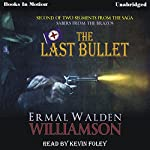 The Last Bullet: Sabers From The Brazos, Book 2 | Ermal Walden Williamson