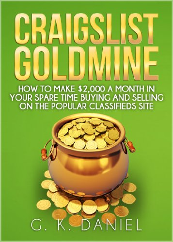 craigslist-goldmine-how-to-make-2000-a-month-in-your-spare-time-buying-and-selling-on-the-popular-cl