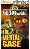 Legal Thriller: The Mental Case: A Courtroom Drama (Thaddeus Murfee Legal Thriller Series Book 6)