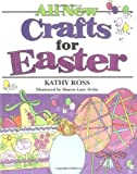 All New Crafts For Easter (All New Holiday Crafts For Kids)