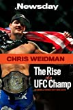 img - for Chris Weidman: The Rise of a UFC Champ book / textbook / text book