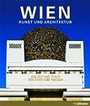 Wien: Kunst und Architektur (Kultur pur)