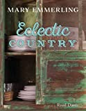 img - for Mary Emmerling Eclectic Country book / textbook / text book