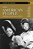 The American People: Creating a Nation and a Society, Concise Edition, Volume 2 (7th Edition) (0205805388) by Nash, Gary B.