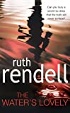 Ruth Rendell The Water's Lovely