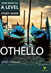 Othello: York Notes for A-Level 2015...