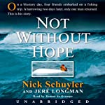Not Without Hope | Nick Schuyler,Jere Longman