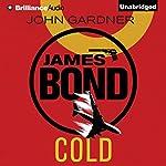 Cold: James Bond Series, Book 16 | John Gardner