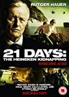 21 Days: The Heineken Kidnapping
