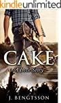 Cake: A Love Story (English Edition)